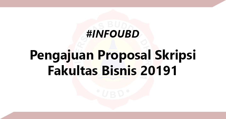 Pengajuan Proposal Skripsi Fakultas Bisnis 20191 Universitas